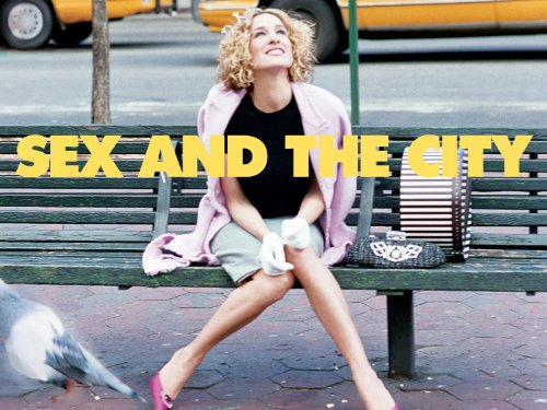 """Sex & the City"""