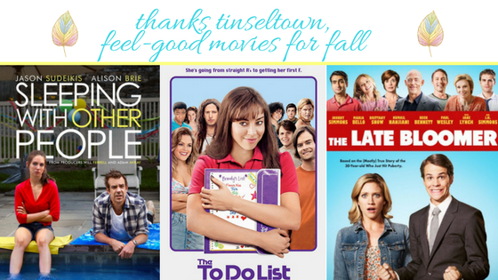 thanks tinseltown, feel-good movies for fall
